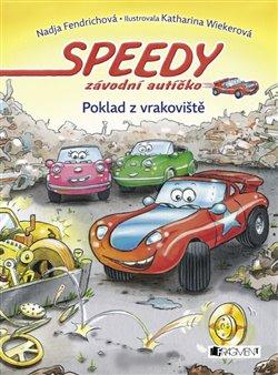 Obálka titulu Speedy, závodní autíčko: Poklad z vrakoviště