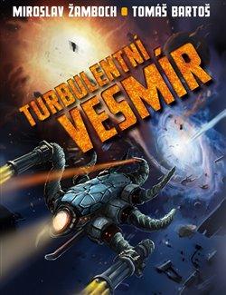Obálka titulu Turbulentní vesmír
