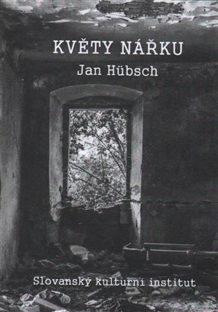 Květy nářku - Jan Hübsch | Booksquad.ink