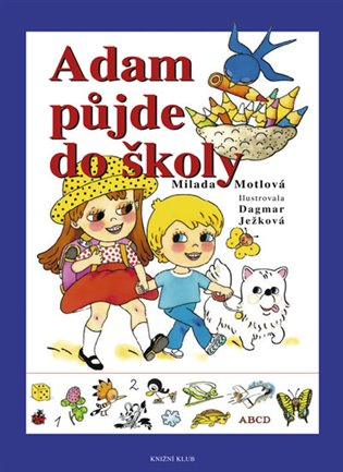 Adam půjde do školy - Milada Motlová | Booksquad.ink