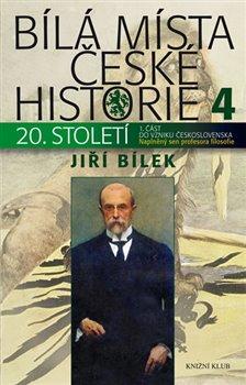 Obálka titulu Bílá místa české historie 4