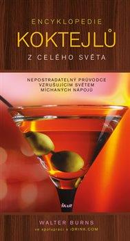 Obálka titulu Encyklopedie koktejlů z celého světa