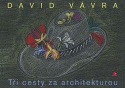 Obálka titulu Tři cesty za architekturou