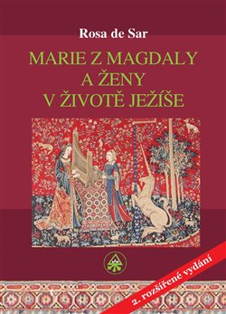 Obálka titulu Marie z Magdaly a ženy v životě Ježíše