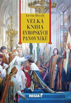 Obálka titulu Velká kniha evropských panovníků