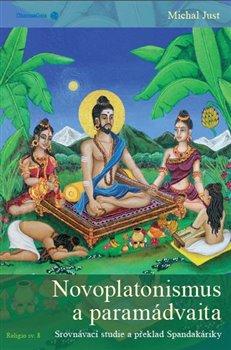 Obálka titulu Novoplatonismus a paramádvaita