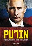 Putin (Nezkreslená zpráva o mocném muži a jeho zemi) - obálka