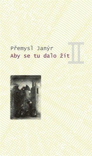 Aby se tu dalo žít II - Přemysl Janýr | Booksquad.ink