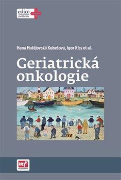 Obálka titulu Geriatrická onkologie