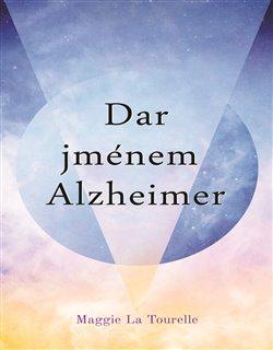 Obálka titulu Dar jménem Alzheimer