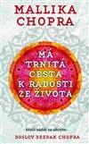 Obálka knihy Má trnitá cesta k radosti ze života