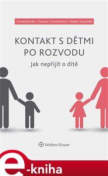 Obálka titulu Kontakt s dětmi po rozvodu – Jak nepřijít o dítě