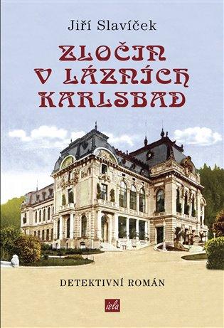 Zločin v lázních Karlsbad - prazskamuzea1918-2018.cz