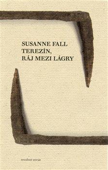 Obálka titulu Terezín, ráj mezi lágry