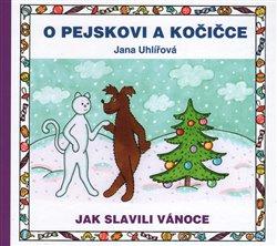Obálka titulu O pejskovi a kočičce: Jak slavili Vánoce