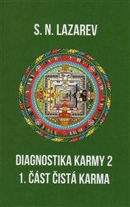 Diagnostika karmy 2 - 1. část