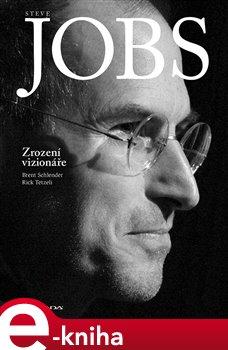 Obálka titulu Steve Jobs: Zrození vizionáře