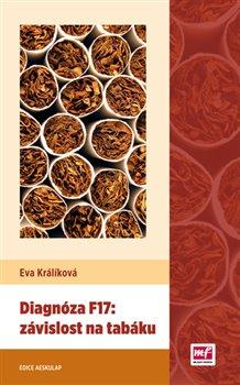 Obálka titulu Diagnóza F17: závislost na tabáku