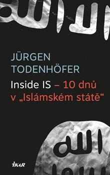 """Obálka titulu Inside IS – 10 dnů v """"Islámském státě"""""""