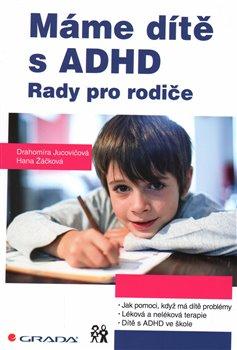 Obálka titulu Máme dítě s ADHD
