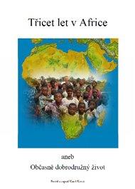 Třicet let v Africe