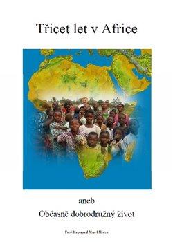 Obálka titulu Třicet let v Africe