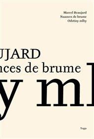 Odstíny mlhy / Nuances de Brume