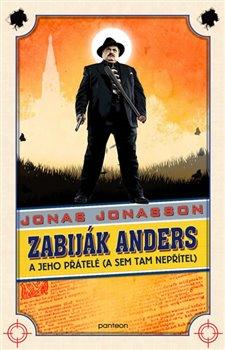 Obálka titulu Zabiják Anders a jeho přátelé