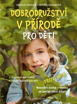 Obálka titulu Dobrodružství v přírodě pro děti