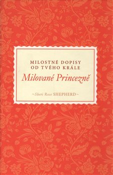 Obálka titulu Milované Princezně (Milostné dopisy od tvého Krále)