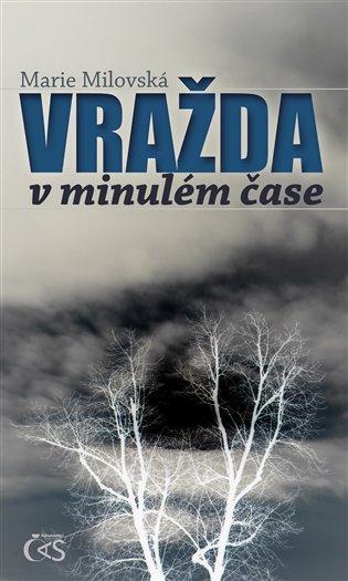 Vražda v minulém čase - prazskamuzea1918-2018.cz