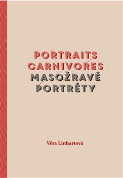 Obálka titulu Masožravé portréty/Portraits carnivores