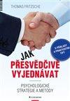 Obálka knihy Jak přesvědčivě vyjednávat