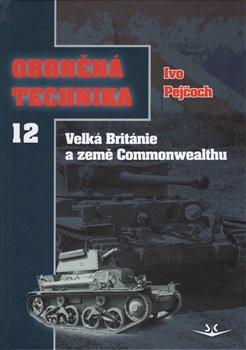 Obálka titulu Obrněná technika 12 - Velká Británie a země Commonwealthu