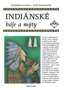 Obálka titulu Indiánské báje a mýty