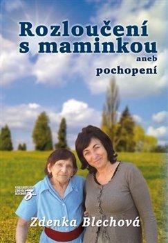 Obálka titulu Rozloučení s maminkou