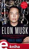 Elon Musk (Tesla, SpaceX a hledání fantastické budoucnosti) - obálka