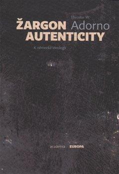 Obálka titulu Žargon autenticity