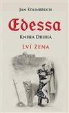 Obálka knihy Edessa. Kniha druhá, Lví žena