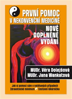 Obálka titulu První pomoc v nekonvenční medicíně