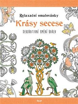 Obálka titulu Relaxační omalovánky: Krásy secese