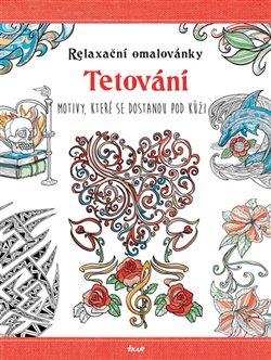 Obálka titulu Relaxační omalovánky: Tetování