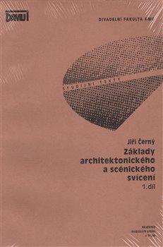 Obálka titulu Základy architektonického a scénického svícení 1.