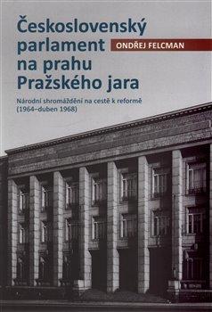 Obálka titulu Československý parlament na prahu Pražského jara