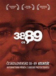 Československo 38-89: Atentát