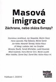 Masová imigrace: záchrana, nebo zkáza Evropy