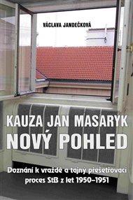 Kauza Jan Masaryk (nový pohled)