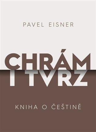 Chrám i tvrz:Kniha o češtině - Pavel Eisner | Replicamaglie.com