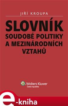 Obálka titulu Slovník soudobé politiky a mezinárodních vztahů
