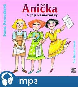 Obálka titulu Anička a její kamarádky